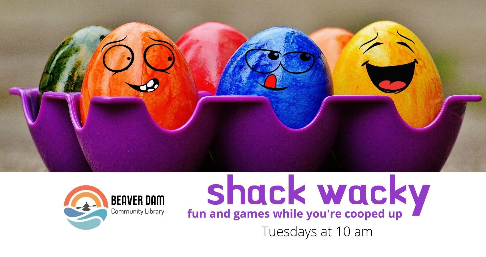 Shack Wacky