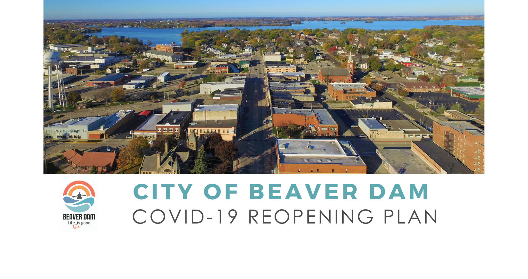 City of Beaver Dam COVID-19 Reopening Plan